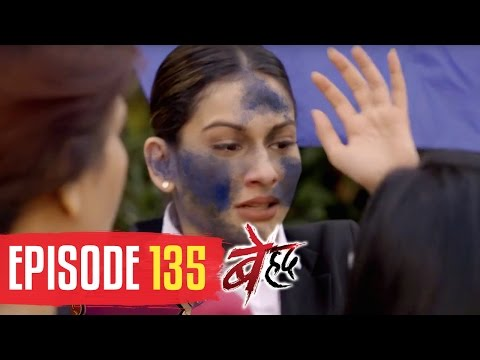 Thumbnail: Beyhadh | Episode 135 | Maya succeeds in destroying Saanjh's image | 17th April 2017
