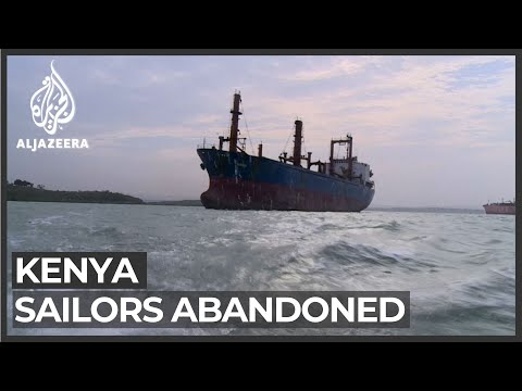 Ship's crew stranded in Kenya port for more than a year