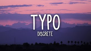 Download lagu Discrete, Sistek - Typo (Lyrics) ft. Tudor, Voss