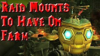Raid Mounts To Have On Farm