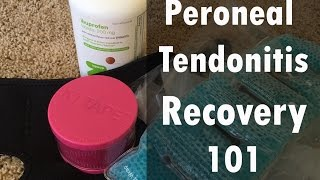 My Peroneal Tendonitis Recovery Routine