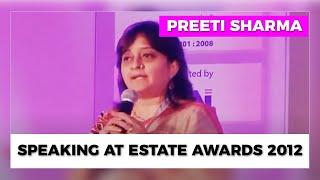 Preeti Sharma speaking at Estate Awards