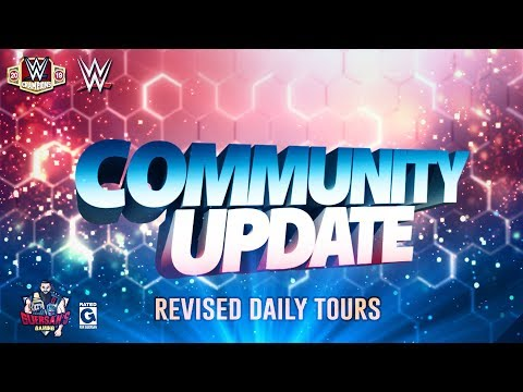 Community Update: Revised Daily Tours ⚔️ / WWE Champions