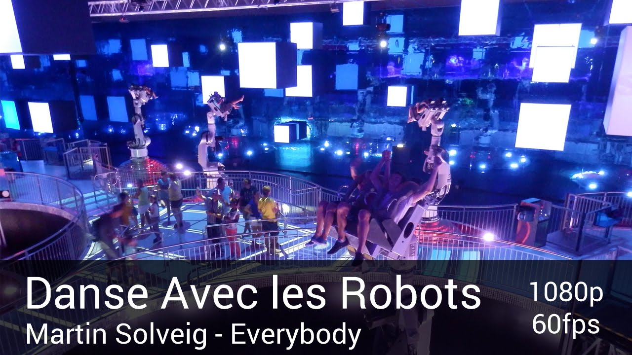 danse avec les robots off ride hd 60fps futuroscope martin solveig everybody youtube. Black Bedroom Furniture Sets. Home Design Ideas