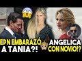 ULTIMA HORA – Angelica Rivera Con NOVIO y Peña Nieto EMBARAZÓ A Tania Ruiz?!
