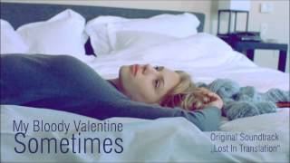 My Bloody Valentine - Sometimes