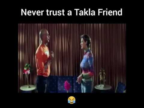 Never trust a takla friend