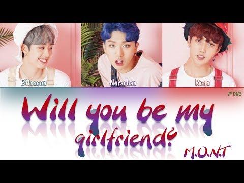 M.O.N.T(몬트) _ Will you be my girlfriend?(사귈래 말래?) (Original Mix) [HAN|ROM|ENG Color Coded Lyrics]