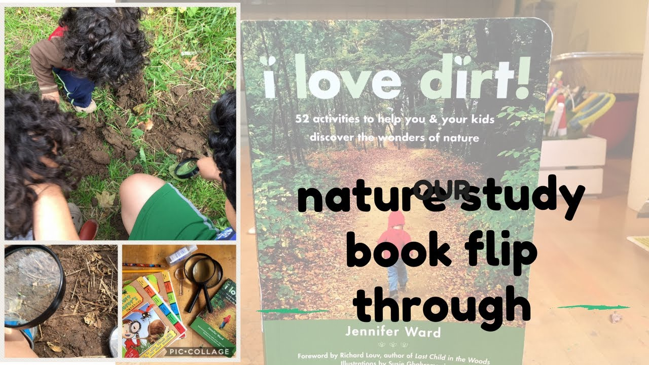i love dirt 52 activities to help you and your kids discover the wonders of nature