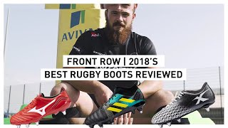 Front Row | 2018's best Rugby boots reviewed