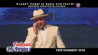 """Natasha Mı prishla?""adlı solo konsert 14 noyabrdan kinoteatrlarda!"