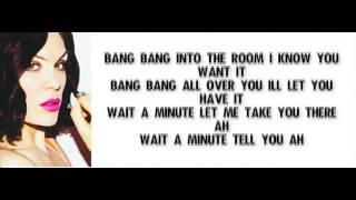 Jessie J - Bang Bang feat. Ariana Grande & Nicki Minaj Letra