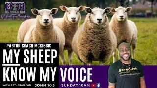 My Sheep KNOW my Voice // Be the Ram Global Fellowship // John 10:5