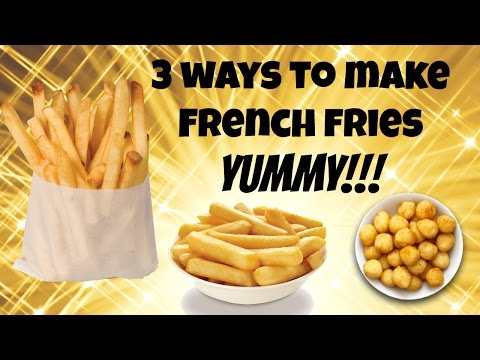 How to Make Handcut French Fries – The 3 Classic Ways