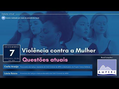 Violência contra a Mulher - Questões Atuais