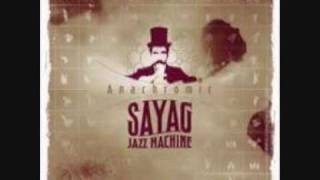 Sayag Jazz Machine - Porké