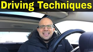 6 Driving Techniques That Will Make You An Amazing Driver
