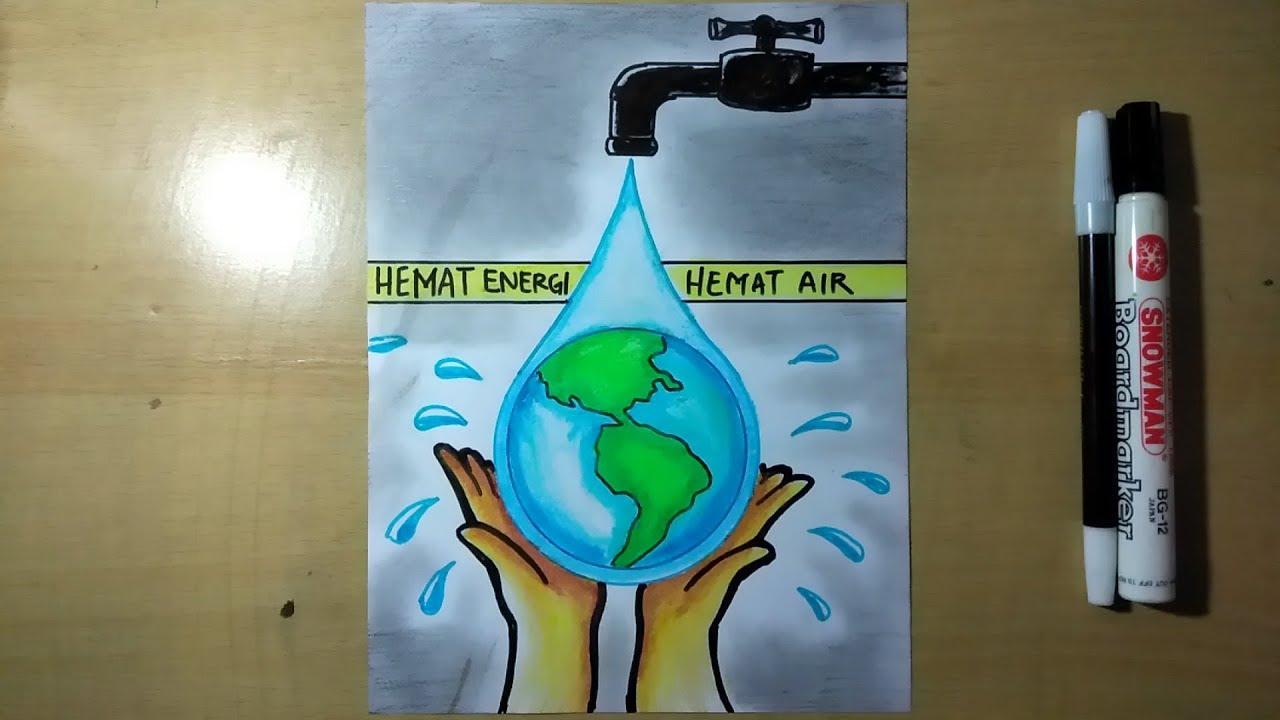 Cara membuat poster tentang menghemat energi air - YouTube