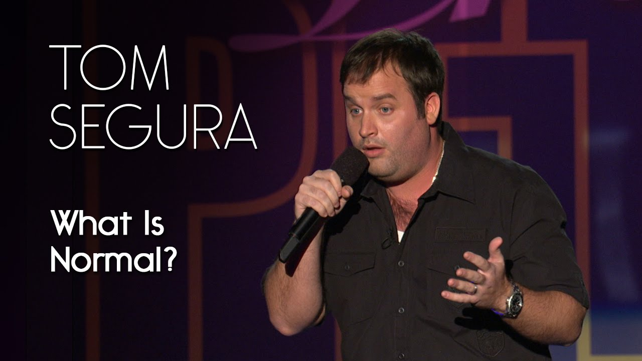stereotype in tom seguras stand up comedy Tom segura (born april 16, 1979) is an american stand-up comedian and actor and podcaster from cincinnati, ohio he lives in los angeles, california.
