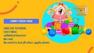 ENGLISH TUTORIAL Candy crush saga unlimited booster, No root, No need to install other applications! screenshot 4