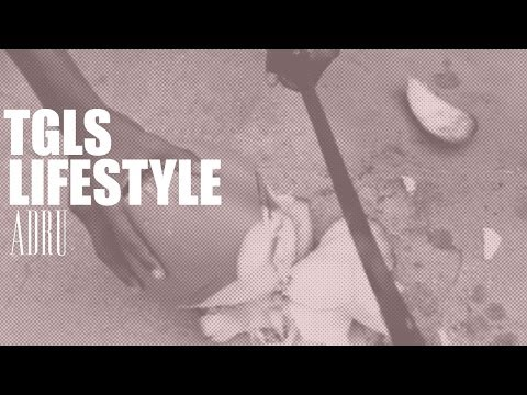TGLS LIFESTYLE - ADRU