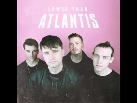 Live Slow, Die Old - Lower Than Atlantis