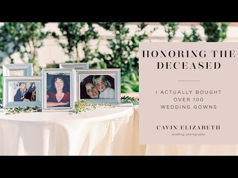 How To Honor A Deceased Family Member At Your Wedding