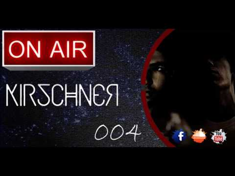 We Are Kirschner: On Air 004