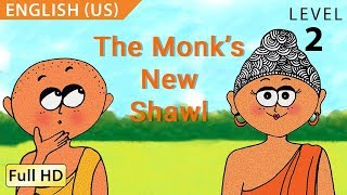 "The Monk's New Shawl: Learn English(US) with subtitles - Story for Children and Adults ""BookBox.com"""