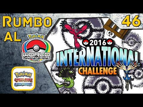 [Pokemon OR/AZ Batalla WiFi] Rumbo al Mundial VGC 2016 #046 - 2016 January International Challenge