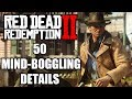 Red Dead Redemption 2 - 50 Mind-Boggling Details You Probably Missed