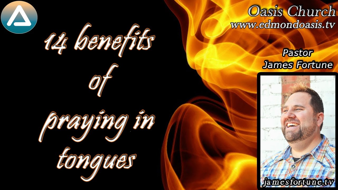 14 Benefits of Praying in Tongues - YouTube