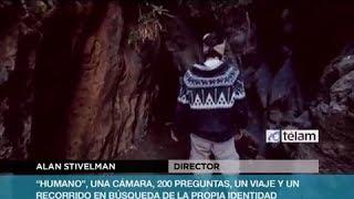 Humano, un documental online - Entrevista de TELAM