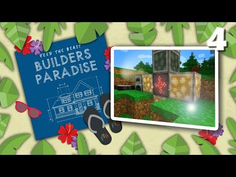 Power Flowers And Project Ex | FTB Builders Paradise | 4