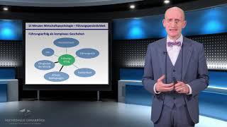Gibt es DIE Führungspersönlichkeit? '15 Minuten Wirtschaftspsychologie' Prof. Dr. Uwe Kanning
