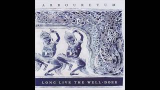 Arbouretum - All that will be has become, all that has come isn't gone