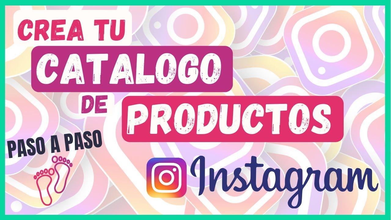 ➡️ Cómo Crear un CATALOGO de PRODUCTOS para Tienda ONLINE en INSTAGRAM  📲Cómo VENDER en Instagram  ✅