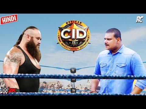 New CID Daya vs Braun Strowman - CID New Episode Hindi 2020 - CID Hindi Gaming WWE 2K