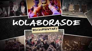 Endank Soekamti - Kolaborasoe Rockumentary Part 1