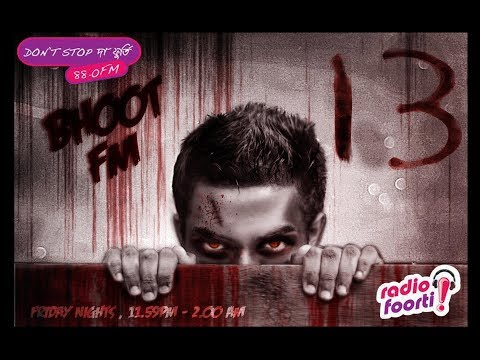 bhoot fm online live 💀💀💀 Friday on Radio Foorti (official)