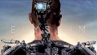 ELYSIUM Trailer 2013 -Song/Music #1: Hi-Finesse - Radius