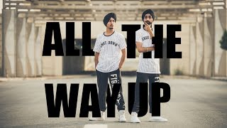 Pure Bhangra - All The Way Up (DJ Twinbeatz) | Hardy & Sahej |