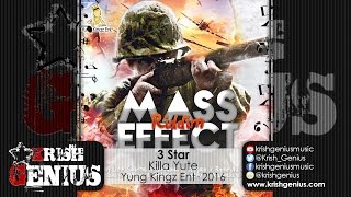 3 Star - Killa Yute - Mass Effect Riddim