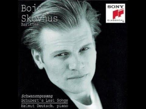 Franz Schubert, Schwanengesang, Boje Skovhus, Helmut Deutsch