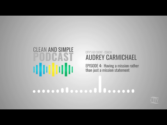 Episode 4 - Having a mission rather than just a mission statement: CITY Strategy