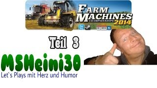 Farm Machines Championships 2014 - Smal Play 3/4 - So musste tunen