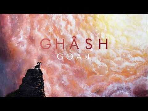 Ghash - Goat (Preview)