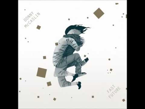 Donny McCaslin   No Eyes (Fast Future)