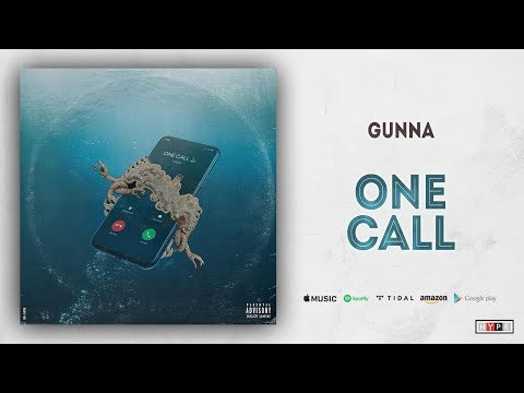 Gunna - One Call (Drip or Drown 2)