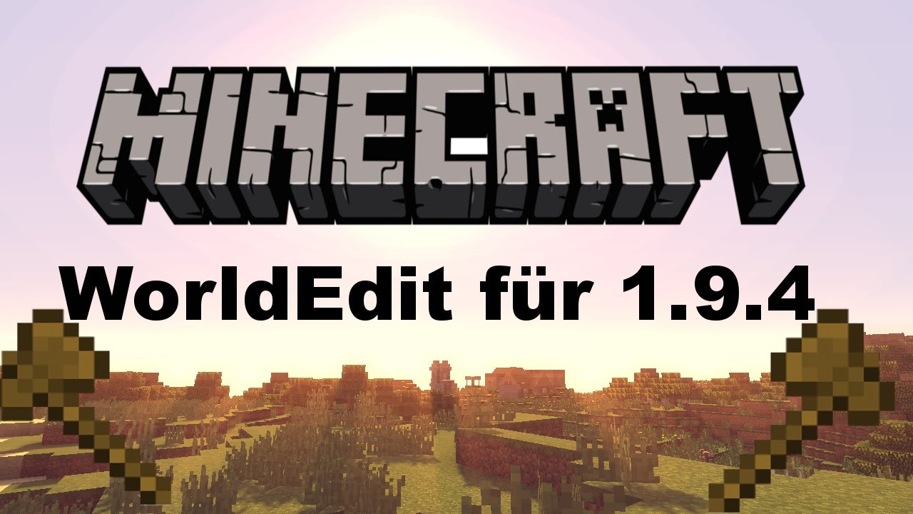 World edit mod 1. 9. 4 minecraft how to download and install world.